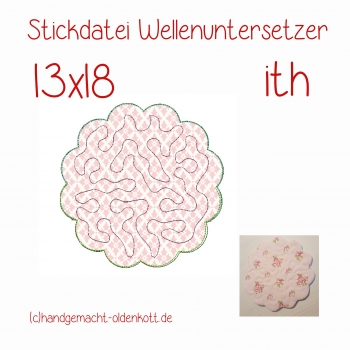 Stickdatei Wellenuntersetzer 13x18 ith