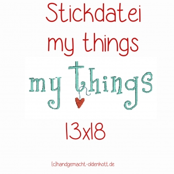 Stickdatei my things 13x18