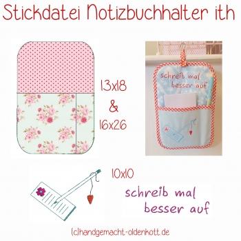 Stickdatei Notizblockhalter ith