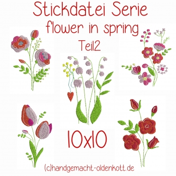 Stickdatei Serie flowers in spring Teil 2