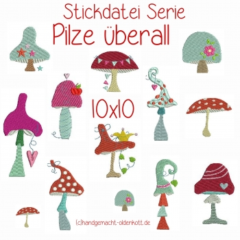 Stickdatei Stickserie Pilze ueberall 10x10