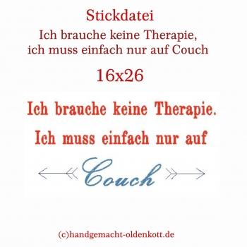 Stickdatei Ich brauche .....Couch 16x26