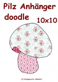 Stickdatei Pilz Anhaenger doodle 10x10