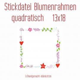 Stickdatei Blumenrahmen quadratisch 13x18