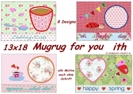 Stickdatei Serie Mugrugs for you ith 13x18
