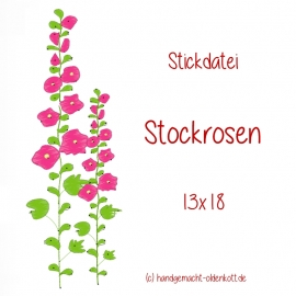 Stickdatei Stockrosen 13x18
