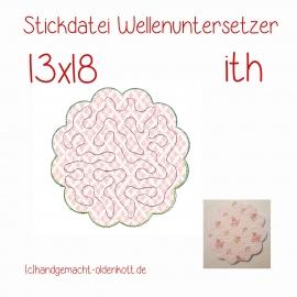 Stickdatei Wellenuntersetzer 13x18