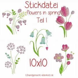 Stickdatei flowers in spring Teil 1 10x10