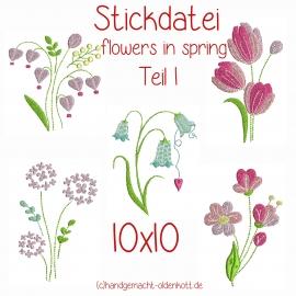 Stickdatei Serie flowers in spring Teil 1 10x10