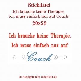 Stickdatei Ich brauche .....Couch 20x28