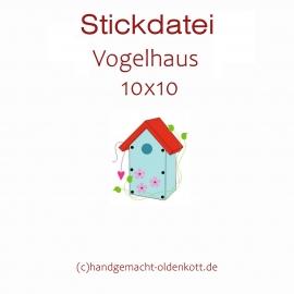 Stickdatei Vogelhaus 10x10