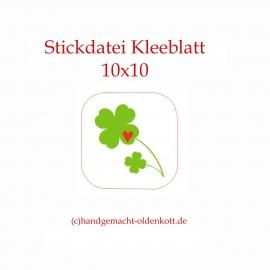Stickdatei Kleeblatt 10x10