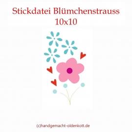 Stickdatei Blümchenstrauss 10x10