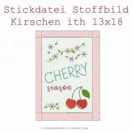 Stickdatei Stoffbild Kirschen ith 13x18
